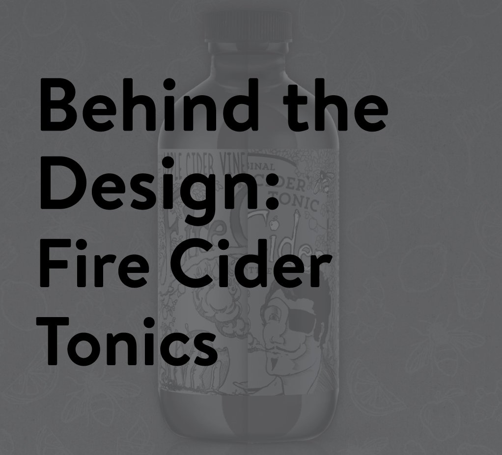 Fire Cider Packaging Redesign